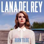 Lana Del Rey: Born to Die Deluxe Edition