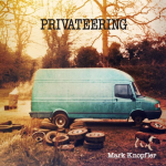 Mark Knopfler: Privateering (LP)