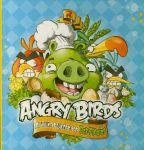Книга Angry Birds. Лучшие рецепты от Bad Piggies