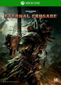 игра Warhammer 40,000: Eternal Crusade Xbox One