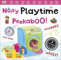 Книга Noisy Playtime Peekaboo!