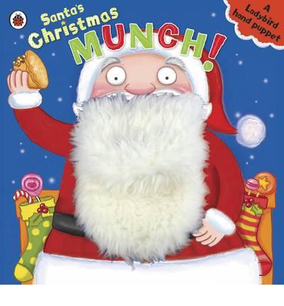 Santa's Christmas Munch: A Ladybird Hand Puppet Book
