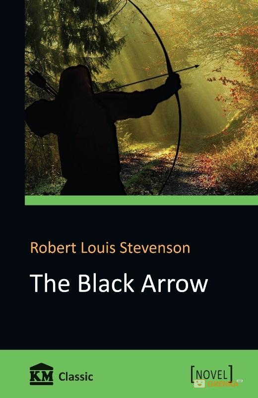 Купить The Black Arrow, Robert Stevenson, 978-617-7409-71-6
