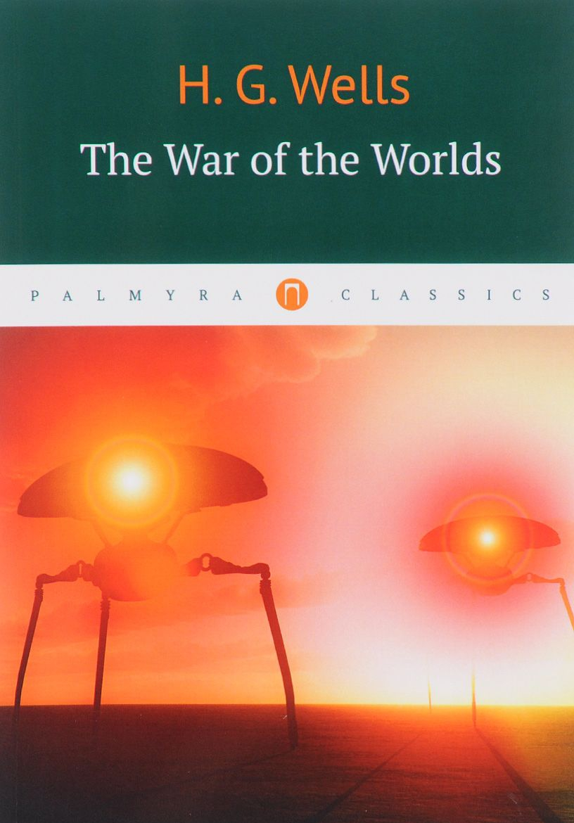 Купить The War of the Worlds, Herbert Wells, 978-5-521-00163-7