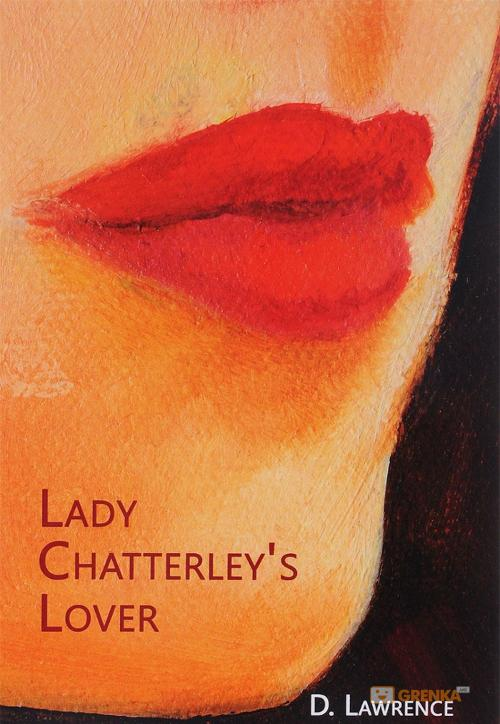 Lady Chatterley's Lover, David Lawrence, 978-5-521-05508-1  - купить со скидкой