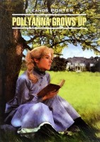 Книга Pollyanna Grows Up