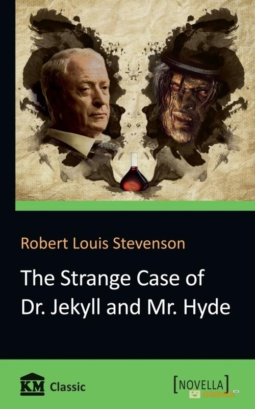 Купить The Strange Case of Dr. Jekyll and Mr. Hyde, Robert Stevenson, 978-617-7489-35-0