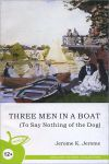 Книга Three Men in a Boat (To Say Nothing of the Dog)
