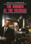 Книга Убийство в доме викария. Книга для чтения на английском языке