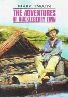 Книга The Adventures of Huckleberry Finn / Приключения Гекльберри Финна