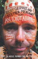 Книга An idiot abroad: the travel diaries of Karl Pilkington