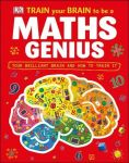 Книга Train Your Brain to be a Maths Genius