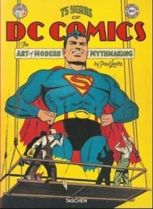 Книга 75 Years of DC Comics The Art of modern Mythmaking
