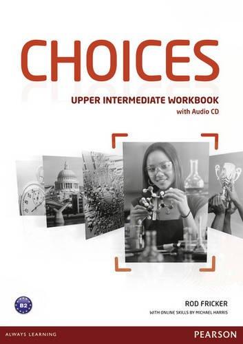 Купить Choices Upper Intermediate Workbook (+ Audio CD Pack), Rod Fricker, 9781447901679