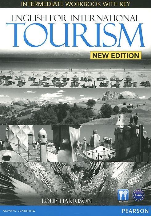 Купить English for International Tourism Intermediate New Edition Workbook with Key and Audio CD Pack, Peter Strutt, 9781447923855, 978-1-4479-2385-5