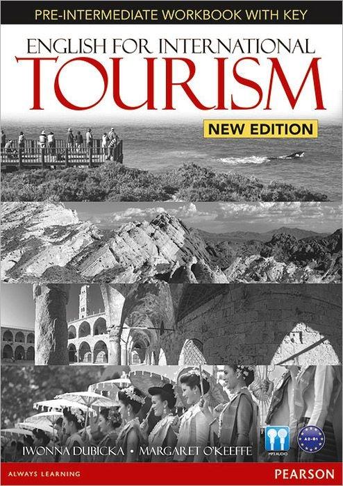 Купить English for International Tourism Pre-Intermediate New Edition Workbook with Key and Audio CD Pack (2nd Edition), Iwonna Dubicka, 978-1-4479-2389-3, 1447923898