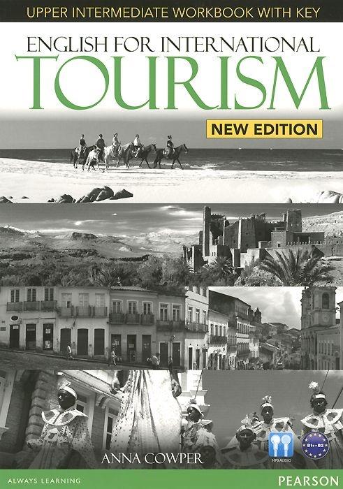 Купить English for International Tourism Upper Intermediate New Edition Workbook with Key and Audio CD Pack, Peter Strutt, 978-1-4479-2393-0
