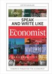 Книга Speak and Write like the Economist. Говори и пиши как the Economist