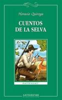 Книга Сказки сельвы = Cuentos de la selva