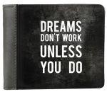 Подарок Кошелек ZIZ 'Мечты не работают, пока не работаешь ты' (43015)