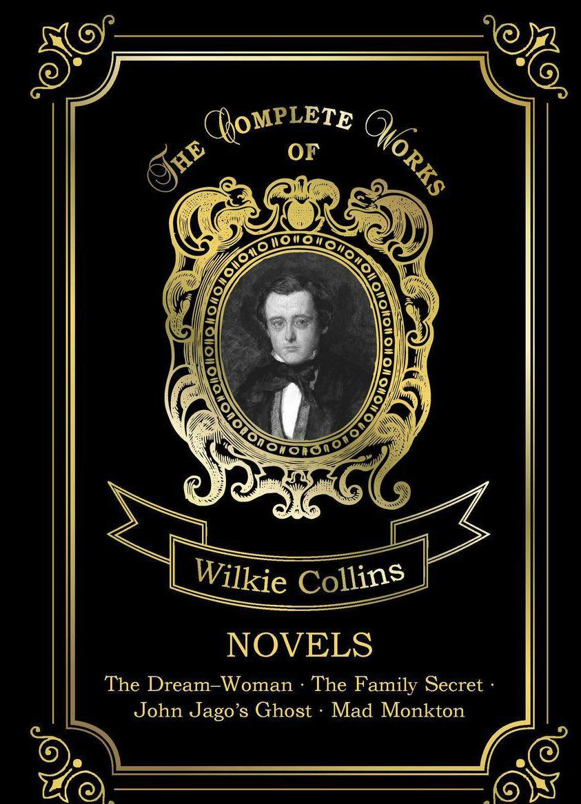 Купить Novels, Wilkie Collins, 978-5-521-07658-1