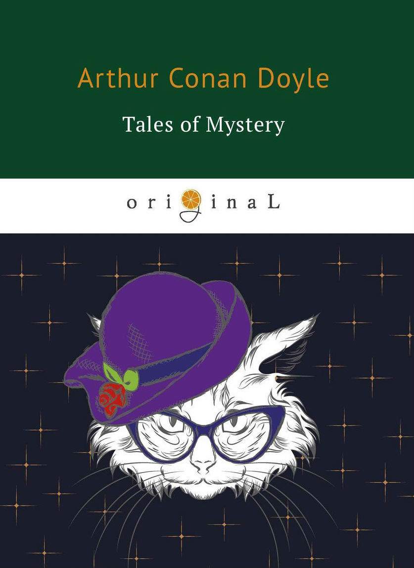 Купить Tales of Mystery, Артур Конан Дойл, 978-5-521-07157-9