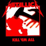 Metallica: Kill 'Em All (LP)