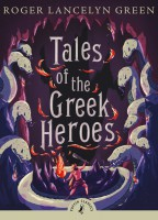 Книга Tales of the Greek Heroes