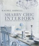 Книга Shabby Chic Interiors. My Rooms, Treasures, and Trinkets