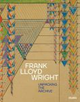 Книга Frank Lloyd Wright: Unpacking the Archive