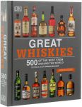 Книга Great Whiskies: 500 of the Best from Around the World