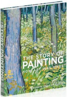 Книга The Story of Painting. How art was made