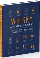 Книга Whisky. A Tasting Course