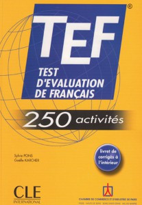 Книга TEF. Test D'Evaluation de Francais. 250 Activites