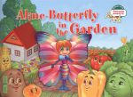 Книга Бабочка Алина в огороде. Aline-Butterfly in the Garden