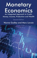 Книга Monetary Economics: An Integrated Approach to Credit, Money, Income, Production and Wealth