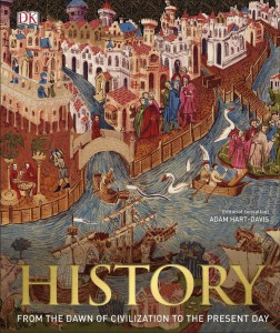 Книга History. From the Dawn of Civilization to the Present Day