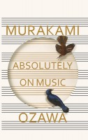 Книга Absolutely on Music: Conversations with Seiji Ozawa