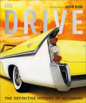 Книга Drive: The Definitive History of Motoring