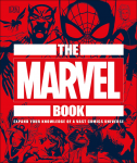 Книга The Marvel Book: Expand Your Knowledge Of A Vast Comics Universe