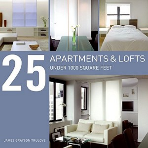 Книга 25 Apartments and Lofts Under 1000 Square Feet