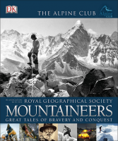 Книга Mountaineers: Great Tales of Bravery and Conquest