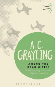 Книга Among the Dead Cities: Is the Targeting of Civilians in War Ever Justified?