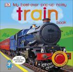 Книга My Best-Ever Pop-Up Noisy Train Book