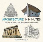 Книга Architecture In Minutes