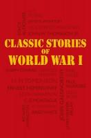 Книга Classic Stories of World War 1