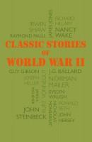 Книга Classic Stories of World War 2