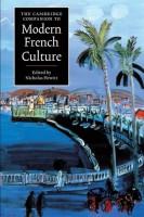 Книга The Cambridge Companion to Modern French Culture