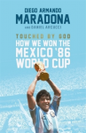 Книга Touched By God : How We Won the Mexico '86 World Cup
