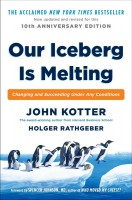 Книга Our Iceberg is Melting. Changing and Succeeding Under Any Conditions